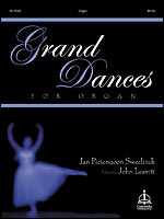 Grand Dances For Organ