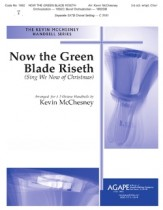 Now The Green Blade Riseth