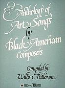 Anthology of Art Songs By Black American