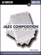 Jazz Composition Theory and Practice