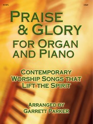 Praise and Glory for Organ and Piano
