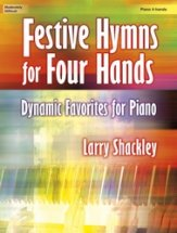 FESTIVE HYMNS FOR FOUR HANDS
