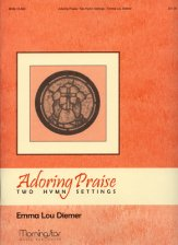 ADORING PRAISE TWO HYMN SETTINGS