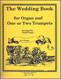 The Trumpet Wedding Book W/Organ