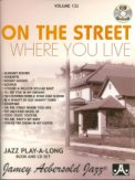 On The Street Where You Live Vol 132