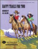 Happy Trails For Two