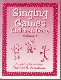 Singing Games Children Love Vol 1 (Bk/CD
