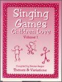 Singing Games Children Love Vol 1 (Bk/CD