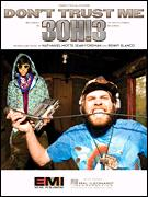 3OH!3 - Don't Trust Me
