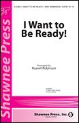 I Want To Be Ready