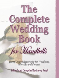 Complete Wedding Book For Handbells, The