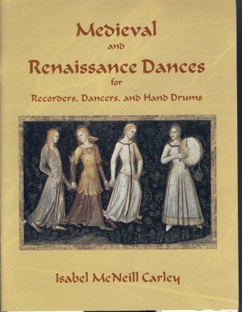 MEDIEVAL AND RENAISSANCE DANCES