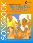 The Raise Kids In Praise Songbook