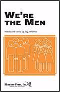 We're The Men