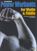 Hanon Power Workouts For Violin & Fiddle