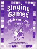 Singing Games Children Love Vol 2 (Bk/CD