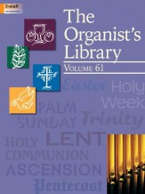 The Organist's Library, Vol. 61