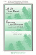 Lift Up Your Heads/Hosanna Loud Hosanna
