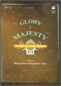 Glory & Majesty