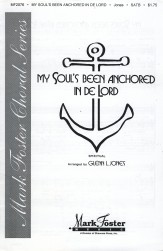 My Soul's Been Anchored In De Lord