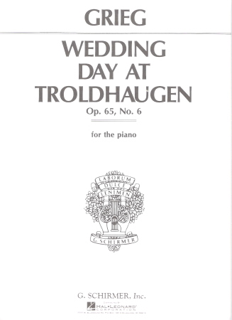 Wedding Day At Troldhaugen Op 65 No 6