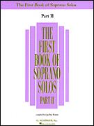 First Book of Soprano Solos Ii, The
