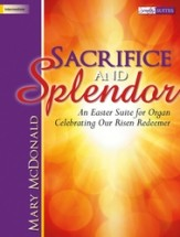 Sacrifice and Splendor