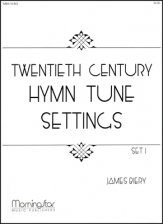 TWENTIETH CENTURY HYMN TUNE SETTINGS 1