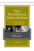 Wilderness Shall Bloom, The