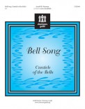 Bell Song (Canticle of The Bells)