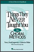 Things They Never Taught You In Choral M