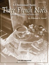 Christmas Suite Three French Noels, A