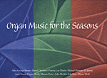 ORGAN MUSIC FOR THE SEASONS