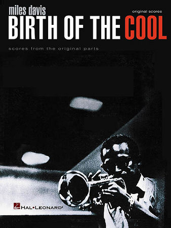 Birth of The Cool-Score