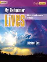 My Redeemer Lives