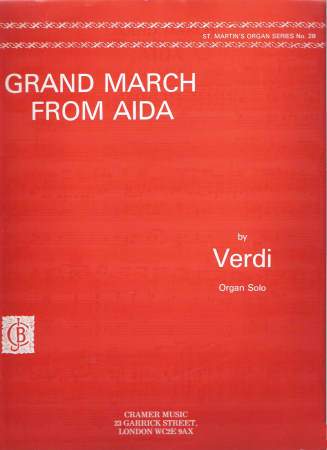 Grand March From Aida For Organ