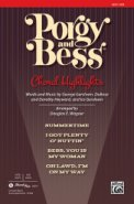 Porgy And Bess: Choral Highlights