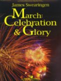 March Celebration and Glory