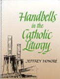 Handbells In The Catholic Liturgy