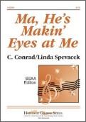 Ma He's Makin' Eyes At Me