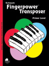 Fingerpower Transposer Primer Level