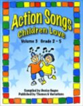 Action Songs Children Love Vol 3 (Bk/Cd)