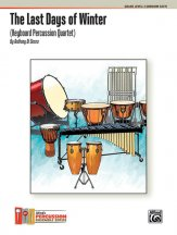 The Last Days of Winter (Keyboard Percussion Quartet)