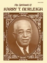 SPIRITUALS OF HARRY T BURLEIGH, THE