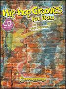 Hip-Hip Grooves For Bass (Bk/Cd)