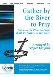 Gather By The River To Pray
