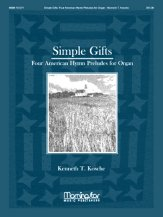 SIMPLE GIFTS: FOUR AMERICAN HYMN PRELUDE