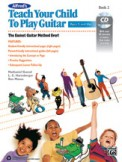 Teach Your Child To Play Guitar Bk 2