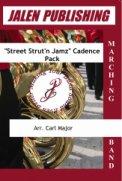 Street Strut'n Jamz