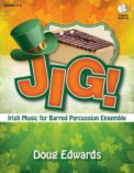 Jig (Irish Music For Barred Perc Ens)